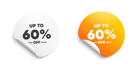 Up to 60 percent off Sale. Round sticker with offer message. Discount offer price sign. Special offer symbol. Save 60 percentages. Circle sticker mockup banner. Discount tag badge shape. Vector