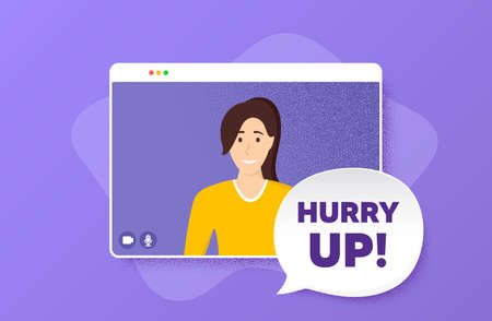 Hurry up sale. Video conference online call. Special offer sign. Advertising discounts symbol. Woman character on web screen. Hurry up sale speech bubble. Video chat screen. Vector