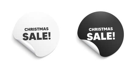 Christmas Sale. Round sticker with offer message. Special offer price sign. Advertising Discounts symbol. Circle sticker mockup banner. Christmas sale badge shape. Adhesive offer paper banner. Vector