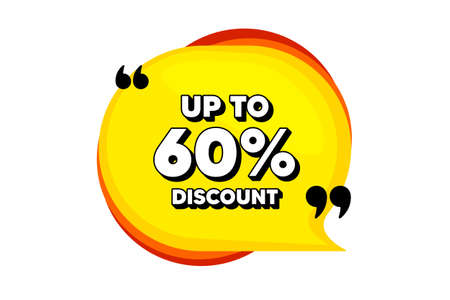 Up to 60 percent Discount. Yellow speech bubble banner with quotes. Sale offer price sign. Special offer symbol. Save 60 percentages. Thought speech balloon shape. Discount speech bubble. Vector