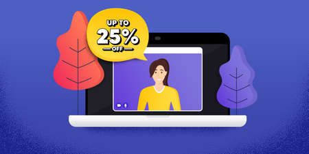 Up to 25 percent off Sale. Video call conference. Remote work banner. Discount offer price sign. Special offer symbol. Save 25 percentages. Online conference laptop. Discount tag banner. Vector