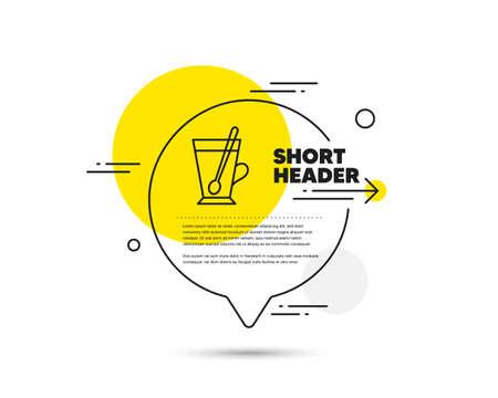 Cup with spoon line icon. Speech bubble vector concept. Fresh beverage sign. Latte or Coffee symbol. Tea mug line icon. Abstract bubble balloon badge. Vector