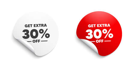 Get Extra 30 percent off Sale. Round sticker with offer message. Discount offer price sign. Special offer symbol. Save 30 percentages. Circle sticker mockup banner. Extra discount badge shape. Vector