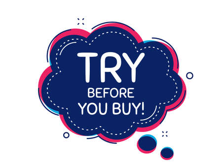 Try before you buy. Thought bubble vector banner. Special offer price sign. Advertising discounts symbol. Dialogue or thought speech balloon shape. Try before you buy chat think speech bubble. Vector Vector Illustration
