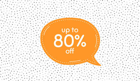 Up to 80 percent off Sale. Orange speech bubble on polka dot pattern. Discount offer price sign. Special offer symbol. Save 80 percentages. Dialogue speech balloon on polka dot background. Vector