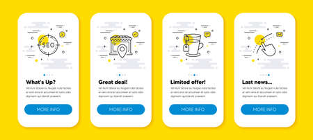 Vector set of Seo, Tea and Market location line icons set. UI phone app screens with line icons. Swipe up icon. Search target, Glass mug, Shop. Touch down. Phone UI banners. Seo line icon. Vector
