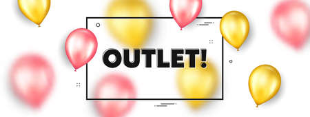 Outlet text. Balloons frame promotion ad banner. Special offer price sign. Advertising discounts symbol. Outlet text frame message. Party balloons banner. Vector 向量圖像