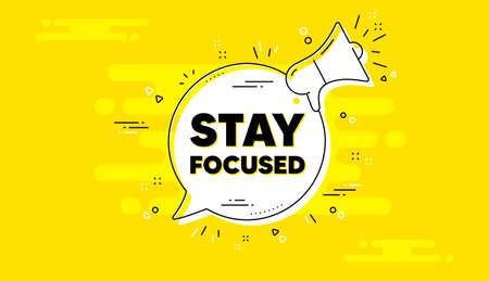 Stay focused motivation quote. Alert megaphone yellow chat banner. Motivational slogan. Inspiration message. Stay focused chat message loudspeaker. Alert megaphone background. Vector 向量圖像