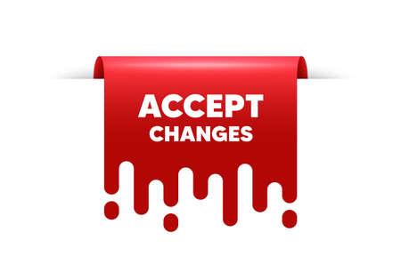 Accept changes motivation message. Red ribbon tag banner. Motivational slogan. Inspiration text. Accept changes sticker ribbon badge banner. Red sale label. Vector 向量圖像