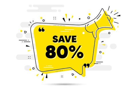 Save 80 percent off. Alert megaphone chat bubble banner. Sale Discount offer price sign. Special offer symbol. Discount chat message loudspeaker. Alert megaphone background. Vector