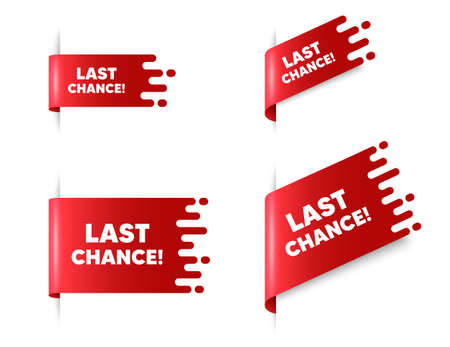 Last chance Sale. Red ribbon tag banners set. Special offer price sign. Advertising Discounts symbol. Last chance sticker ribbon badge banner. Red sale label. Vector