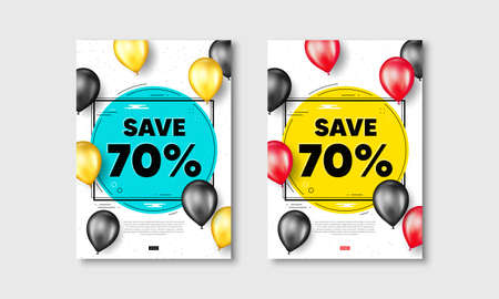 Save 70 percent off. Flyer posters with realistic balloons cover. Sale Discount offer price sign. Special offer symbol. Discount text frame white posters. Balloons cover. Vector