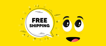 Free shipping text. Cartoon face chat bubble background. Delivery included sign. Special offer symbol. Free shipping chat message. Character smile face background. Vector