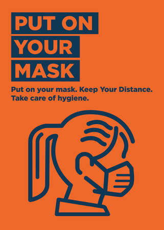 Put on your mask