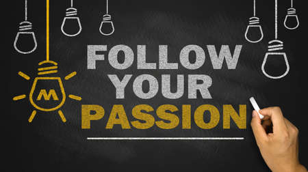 follow your passion on blackboard background Standard-Bild
