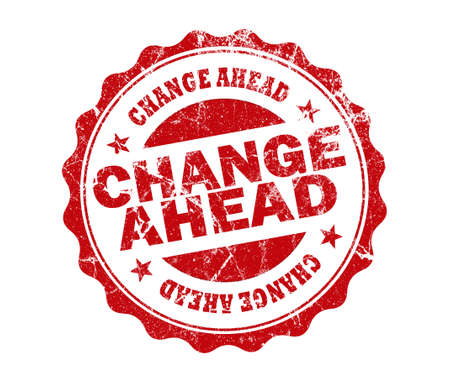 risks ahead: change ahead stamp on white background