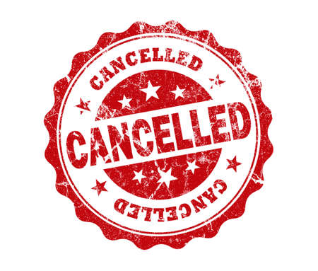 cancelled: cancelled stamp on white background