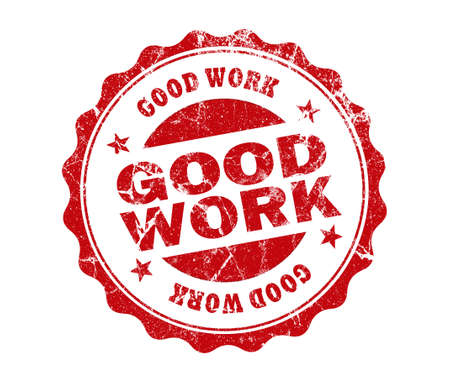 good work: good work stamp on white background Stock Photo