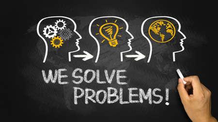 solve problems: we solve problems concept on blackboard