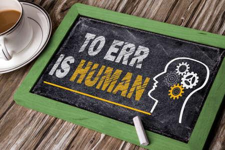 err: to err is human concept on blackboard
