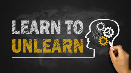 cognition: learn to unlearn concept on chalkboard Stock Photo