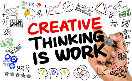 creative: creative thinking is work