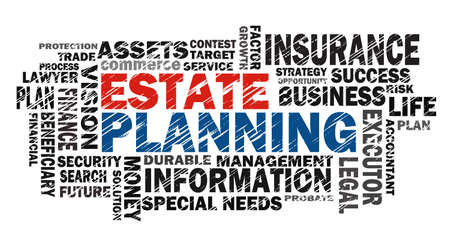 planning strategy: estate planning concept with related word cloud