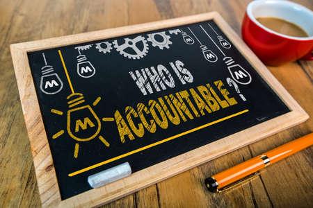 accountable: Who Is Accountable
