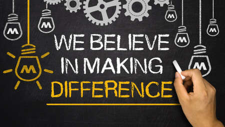We Believe in Making Difference Stock Photo