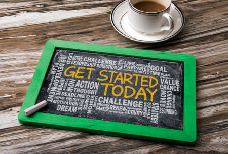 get started today concept with related word cloud on blackboard