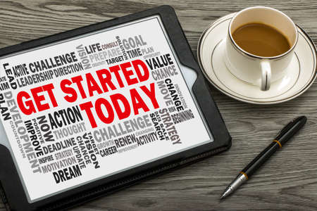 get started today concept with related word cloud on tablet pc