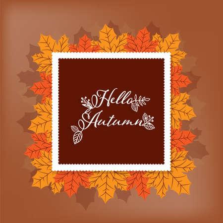 Autumn background with Hello Autumn text on autumn leaves frame.