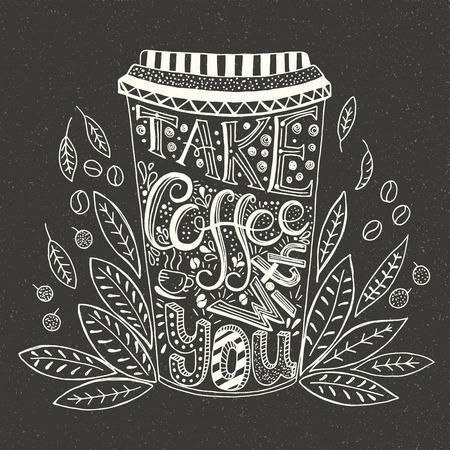 Handgetekend citaat - Neem koffie met u. Geïsoleerd op zwart. Geschreven in wit op een schoolbord. Kan gebruiken voor design cafe menu, handtassen, T-shirts. Krijtbord stijl vector illustratie.