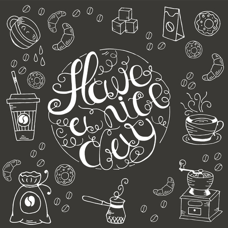 writting: Hand drawn typography - Have a nice day written in circular shape. Written in white on a blackboard.  Design element for greeting  cards, handbags, T-shirts Illustration