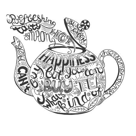 black coffee: Hand  drawn quote - You can`t buy happiness but you can buy tea and what`s kind of the same things . Can use for design cafe menu, handbags, T-shirts Illustration