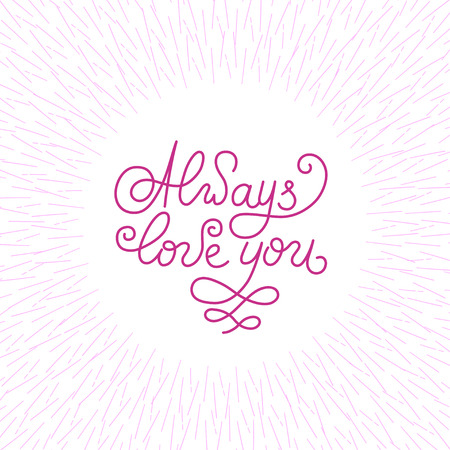 always: Always love you lettering card vector design