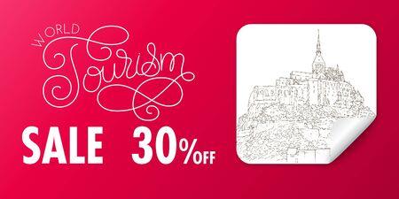 Travel sale banner. World tourism lettering. City sketching. Line art silhouette drawing on sticker. France, Mont Saint-Michel. Sketch style vector illustration. Ilustração