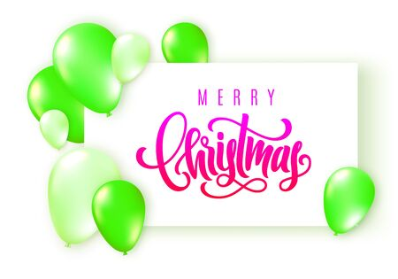 Merry Christmas lettering. Elegant greeting card with realistic neon glossy flying balloons. Decoration template for a banner, poster, invitation. Vector illustration for your design 일러스트