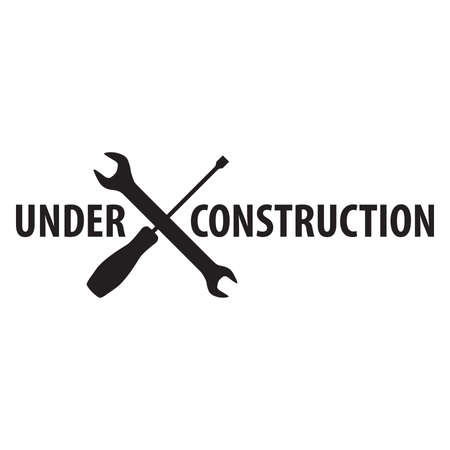 warning text: under construction with crossed screwdriver and wrench tools