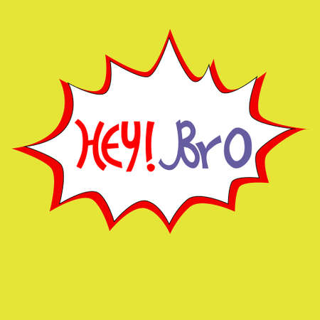 Hand-lettered Hey Bro phrase in blue bubble on yellow background. Comics-like style Иллюстрация