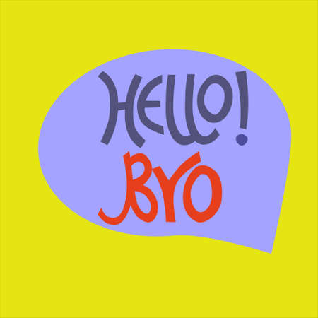 Hand-lettered Hello Bro phrase in blue bubble on yellow background. Comics-like style Иллюстрация