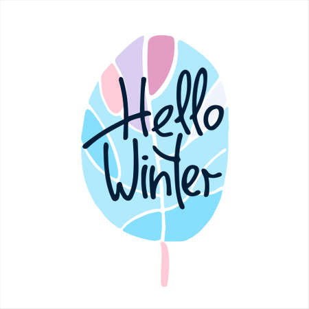 Hello Winter hand lettering, a leaf covered with frost. Isolated on white background