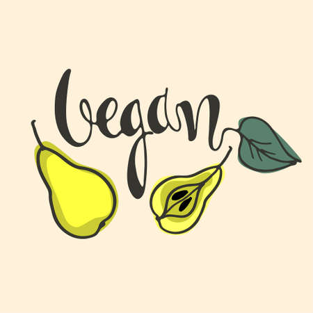 Vegan hand lettering with pears isolated on white background. Icon, logo, banner, background