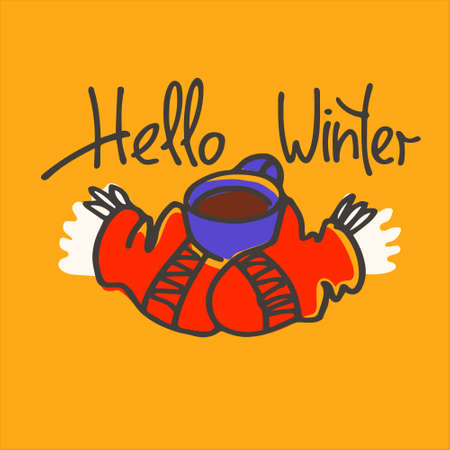 Hello Winter hand lettering, warm knitted gloves, cup of hot drink. Winter recreation concept