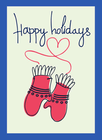 Happy holidays greeting lettering with knitted gloves. Winter holidays, winter fun, outdoor activity concepts. Greeting card, banner. Isolated design elements
