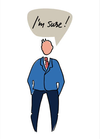Figure of a confident man saying I am sure. Flat style, isolated vector element, hand lettering Vettoriali