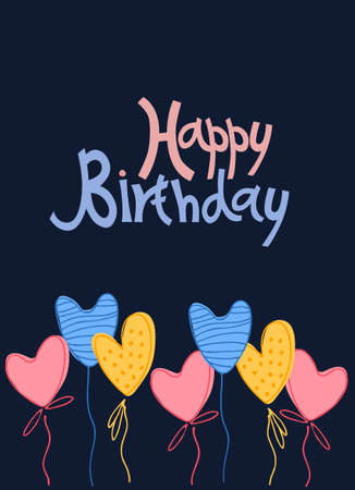 Birthday greeting card. Hand lettering and colored baloon-hearts on dark blue background Ilustracja