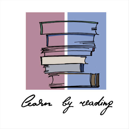 Reading motivation concept. Education concept. Hand drawn pile of books isolated on the two-color background with motivational slogan