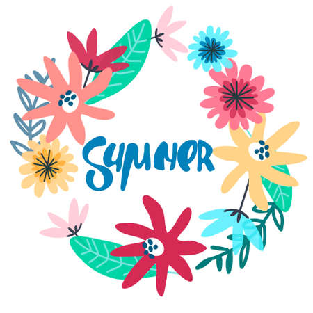 Summer seasonal background. Floral wreath with hand lettering inside. Handwritten text decorated with field flowers