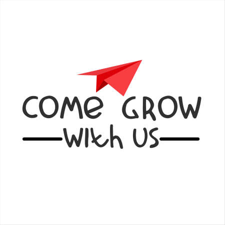 Come grow with us. Banner for a recruitment ad. Heading for human resources documents. Recruitment, team building and personal growth concept. Hand drawn paper plane, lettering Imagens - 148951927